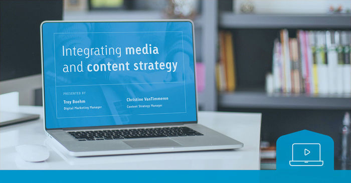 Integrating Media & Content Strategy -webinar replay -cover